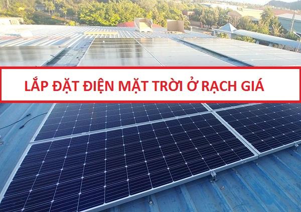 Lắp Đặt Điện Năng Lượng Mặt Trời Rạch Giá
