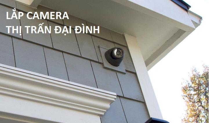 lắp camera thị trấn Đại Đình