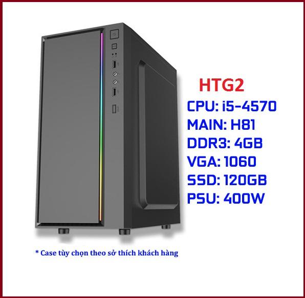 Cấu hình PC Gaming HTG2 (i5-4570/MSI H81 CH/DDR3 4G CH/GTX 1060 3G/SSD 120G CH/450W CH)