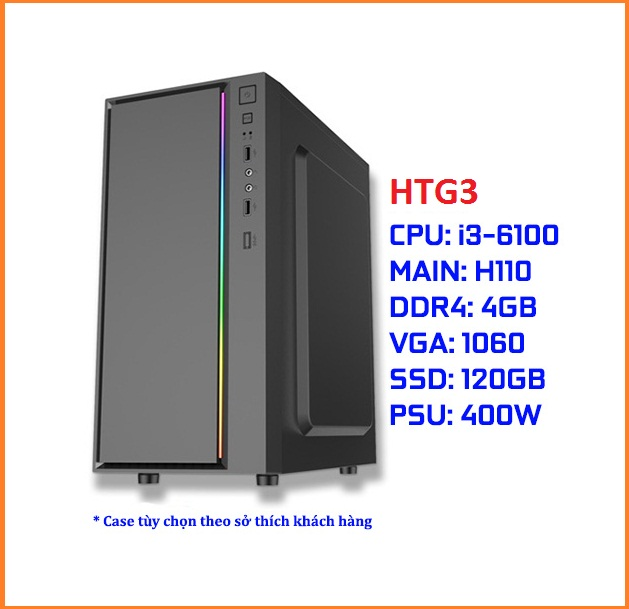 Cấu hình PC Gaming HTG3 (i3-6100/ASUS H110 CH/DDR4 4G CH/GTX 1060 3G/SSD 120G CH/450W CH)