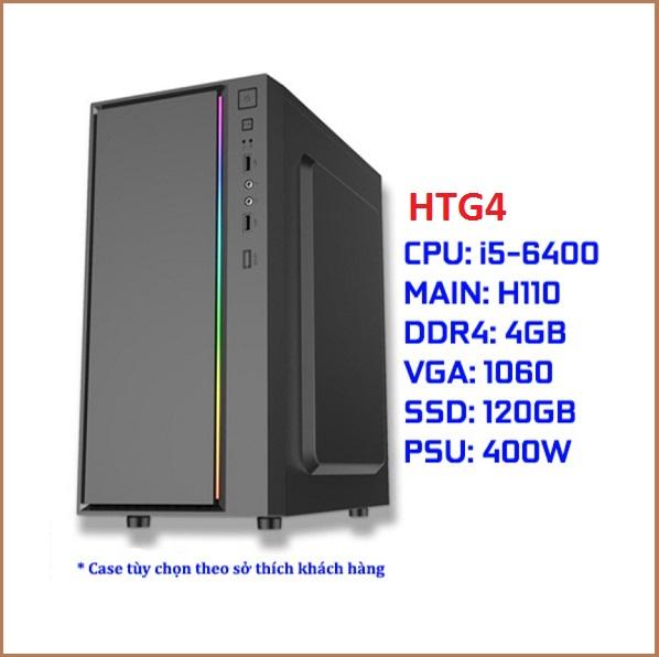 Cấu hình PC Gaming HTG4 (i5-6400/ASUS H110 CH/DDR4 4G CH/GTX 1060 3G/SSD 120G CH/450W CH)